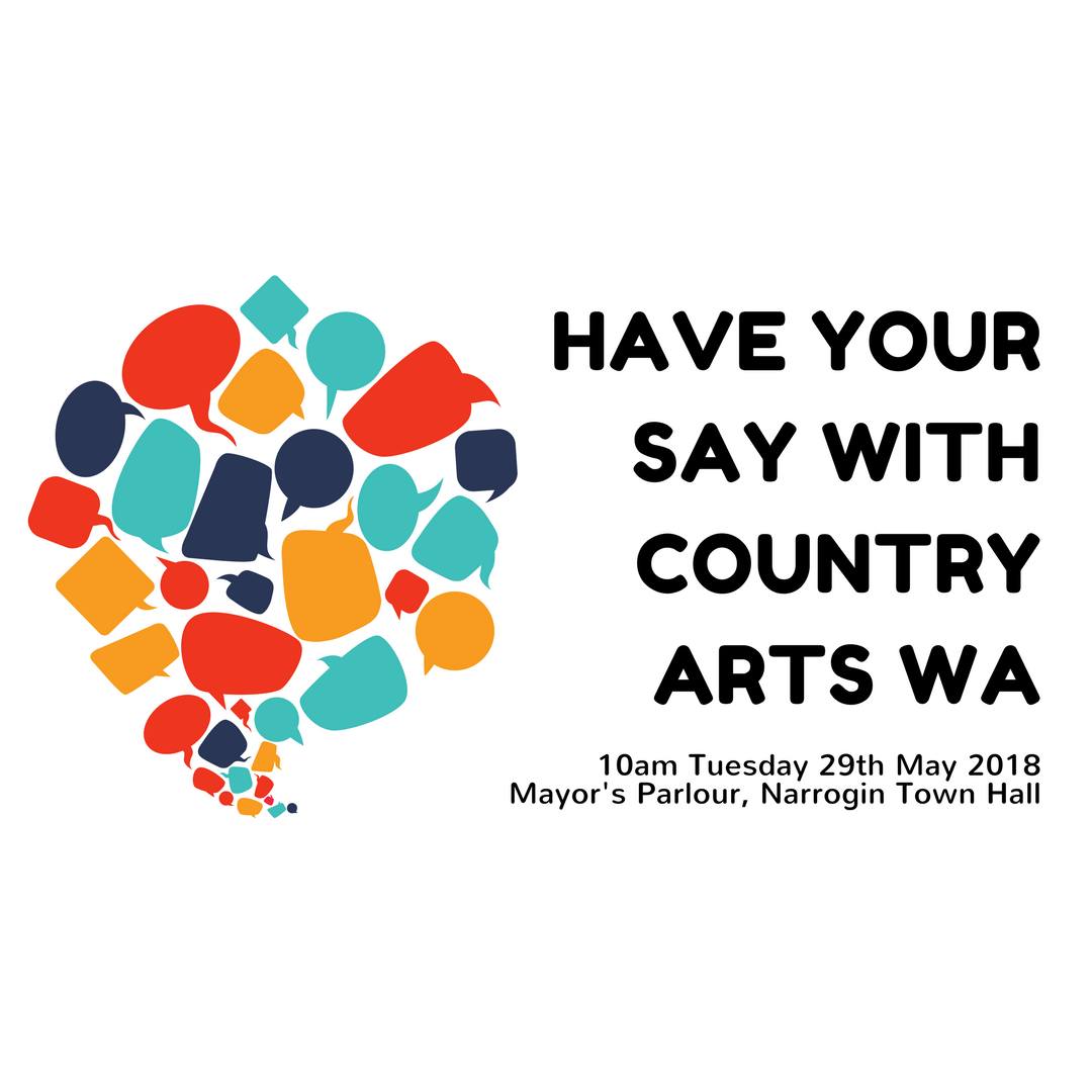 Have your say with Country Arts WA - Regional Arts Hub advisory meeting